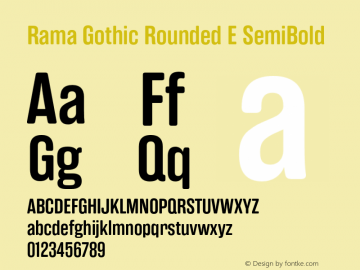 RamaGothicRoundedE-SemiBold Version 1.000;PS 001.000;hotconv 1.0.88;makeotf.lib2.5.64775图片样张
