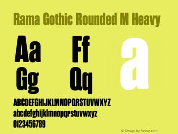 RamaGothicRoundedM-Heavy Version 1.000;PS 001.000;hotconv 1.0.88;makeotf.lib2.5.64775图片样张