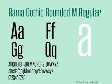 RamaGothicRoundedM-Regular Version 1.000;PS 001.000;hotconv 1.0.88;makeotf.lib2.5.64775图片样张