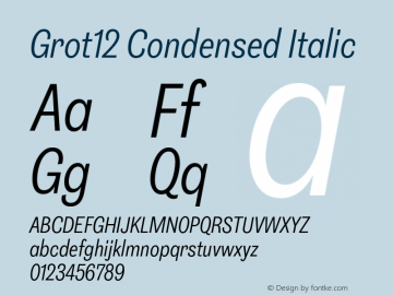 Grot12Condensed-Italic Version 1.0图片样张