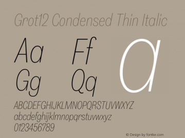 Grot12Condensed-ThinItalic Version 1.0图片样张