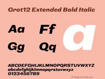 Grot12Extended-BoldItalic Version 1.0图片样张