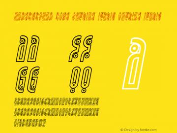 Underground Rose Outline Italic Version 1.1; 2019图片样张