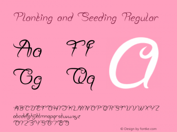 Planting and Seeding Version 1.00;April 25, 2019;FontCreator 11.5.0.2430 64-bit图片样张