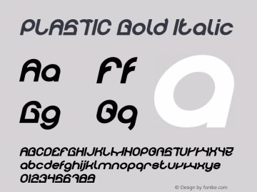 PLASTIC Bold Italic Version 1.00;April 27, 2019;FontCreator 11.5.0.2430 64-bit图片样张