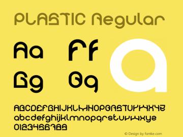 PLASTIC Version 1.00;April 27, 2019;FontCreator 11.5.0.2430 64-bit图片样张
