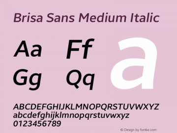 Brisa Sans Medium Italic Version 1.101;July 10, 2019;FontCreator 11.5.0.2425 64-bit图片样张