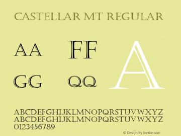 Castellar MT Regular Version 1.00 - June 2001 Font Sample
