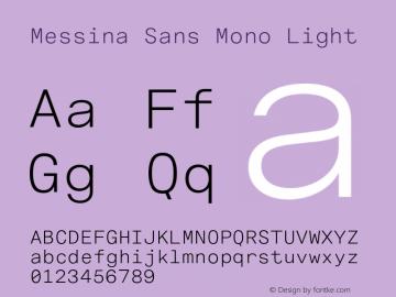 MessinaSansMono-Light Version 3.000图片样张