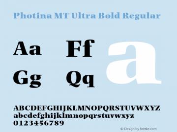 Photina MT Ultra Bold Regular Version 1.00 Font Sample