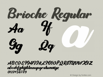 Brioche Version 1.00;September 21, 2018;FontCreator 11.5.0.2422 64-bit图片样张
