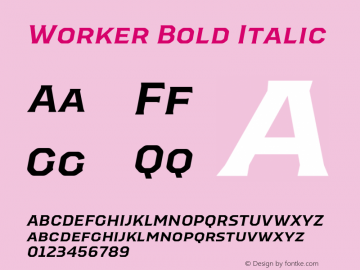 Worker-BoldItalic Version 1.00图片样张