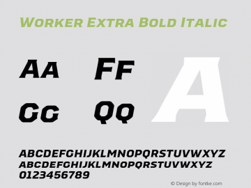 Worker-ExtraBoldItalic Version 1.00图片样张
