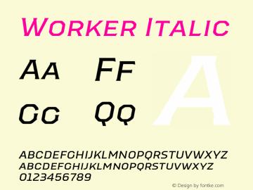 Worker-Italic Version 1.00图片样张