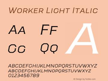 Worker-LightItalic Version 1.00图片样张
