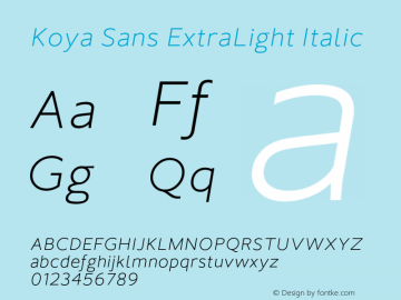 KoyaSans-ExtraLightItalic Version 1.000;hotconv 1.0.109;makeotfexe 2.5.65596;YWFTv17图片样张
