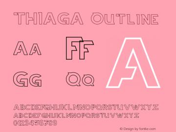 THIAGA Outline Version 1.002;Fontself Maker 3.2.2图片样张