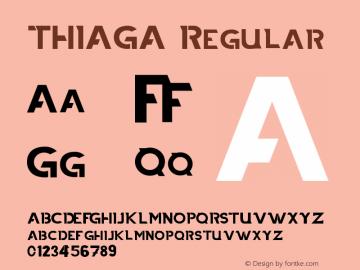 THIAGA Version 1.002;Fontself Maker 3.2.2图片样张