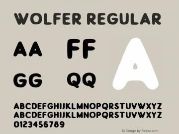 Wolfer Version 1.00;July 31, 2019;FontCreator 11.5.0.2430 64-bit图片样张