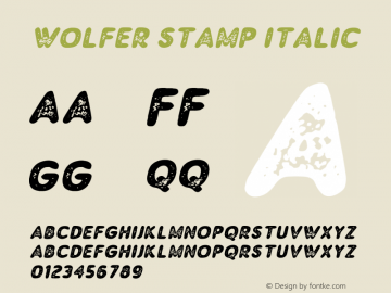 Wolfer Stamp Italic Version 1.00;July 31, 2019;FontCreator 11.5.0.2430 64-bit图片样张