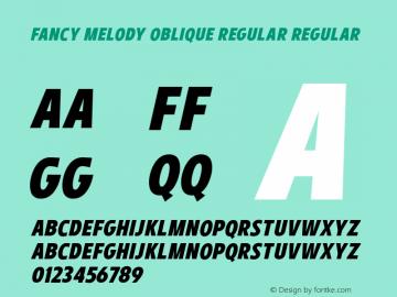FancyMelodyObliqueRegular Version 1.000;YWFTv17图片样张