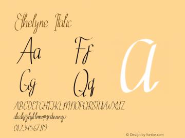 Ethelyne Italic Version 1.002;Fontself Maker 3.2.2图片样张