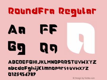 Roundfra Version 1.009;Fontself Maker 3.2.2图片样张