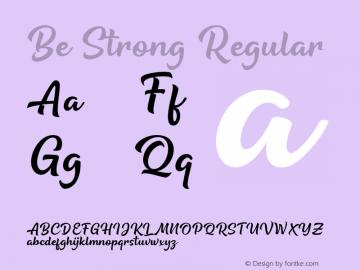 Be Strong Version 1.00;August 9, 2019;FontCreator 12.0.0.2545 64-bit图片样张