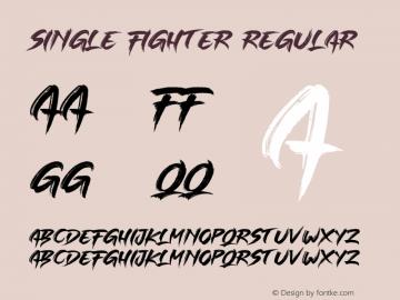 SINGLE FIGHTER Version 1.00;August 9, 2019;FontCreator 12.0.0.2545 64-bit图片样张