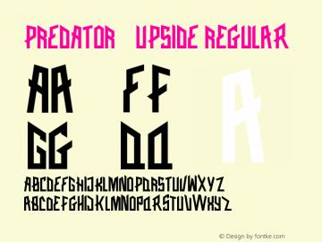 PREDATOR-UPSIDE Version 1.001;Fontself Maker 1.1.1图片样张