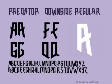 PREDATOR-DOWNSIDE Version 1.001;Fontself Maker 1.1.1图片样张