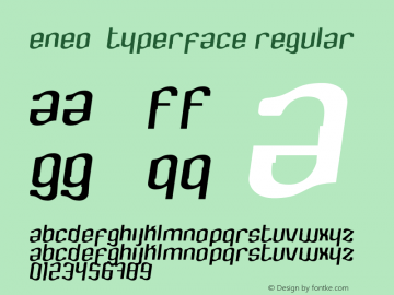 Eneo-typerface Version 1.001;Fontself Maker 1.1.1图片样张