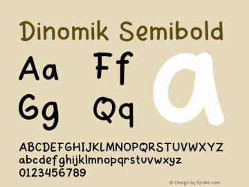 Dinomik Semibold Version 1.003;Fontself Maker 3.3.0图片样张