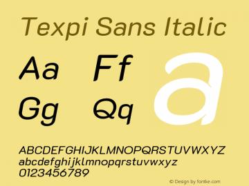 Texpi Sans Italic Version 1.00;August 13, 2019;FontCreator 11.5.0.2425 64-bit; ttfautohint (v1.6)图片样张