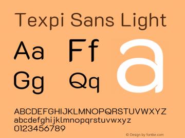 Texpi Sans Light Version 1.00;August 13, 2019;FontCreator 11.5.0.2425 64-bit; ttfautohint (v1.6)图片样张