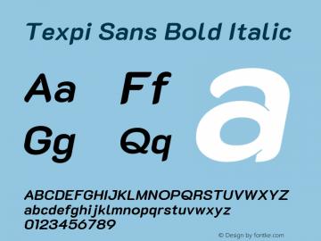 Texpi Sans Bold Italic Version 1.00;August 13, 2019;FontCreator 11.5.0.2425 64-bit; ttfautohint (v1.6)图片样张