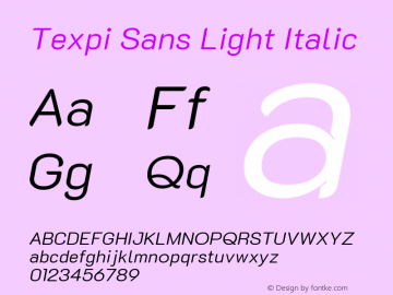 Texpi Sans Light Italic Version 1.00;August 13, 2019;FontCreator 11.5.0.2425 64-bit; ttfautohint (v1.6)图片样张