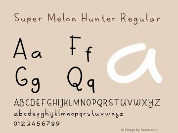Super Melon Hunter Version 1.006;Fontself Maker 3.3.0图片样张