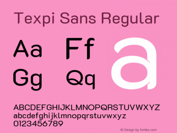 Texpi Sans Version 1.00;August 13, 2019;FontCreator 11.5.0.2425 64-bit; ttfautohint (v1.6)图片样张
