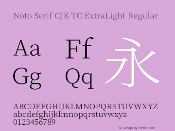 Noto Serif CJK TC ExtraLight Version 1.001;PS 1.001;hotconv 16.6.54;makeotf.lib2.5.65590图片样张