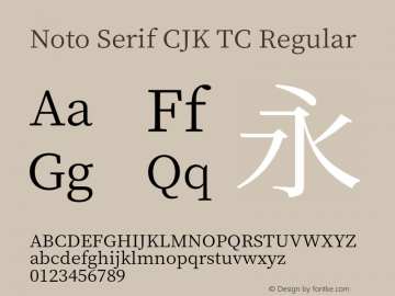 Noto Serif CJK TC Version 1.001;PS 1.001;hotconv 16.6.54;makeotf.lib2.5.65590图片样张