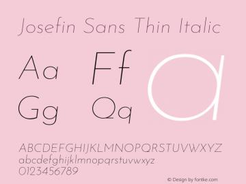Josefin Sans Thin Italic Version 2.000图片样张