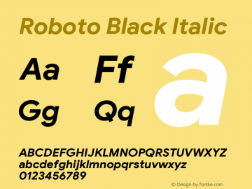 Roboto Black Italic Version 2.003;August 3, 2019;FontCreator 11.5.0.2430 64-bit图片样张