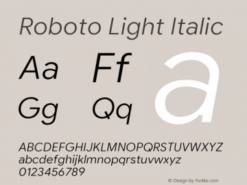 Roboto Light Italic Version 2.003;August 5, 2019;FontCreator 11.5.0.2430 64-bit图片样张