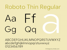 Roboto Thin Version 2.003;August 5, 2019;FontCreator 11.5.0.2430 64-bit图片样张