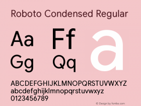 Roboto Condensed Version 2.003;August 6, 2019;FontCreator 11.5.0.2430 64-bit图片样张