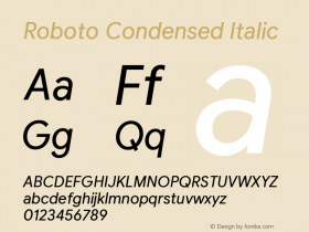 Roboto Condensed Italic Version 2.003;August 6, 2019;FontCreator 11.5.0.2430 64-bit图片样张