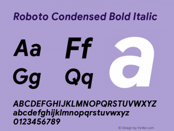 Roboto Condensed Bold Italic Version 2.003;August 6, 2019;FontCreator 11.5.0.2430 64-bit图片样张
