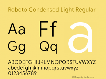 Roboto Condensed Light Version 2.003;August 6, 2019;FontCreator 11.5.0.2430 64-bit图片样张