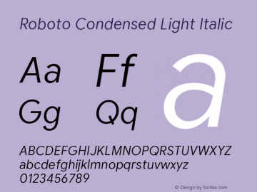 Roboto Condensed Light Italic Version 2.003;August 6, 2019;FontCreator 11.5.0.2430 64-bit图片样张